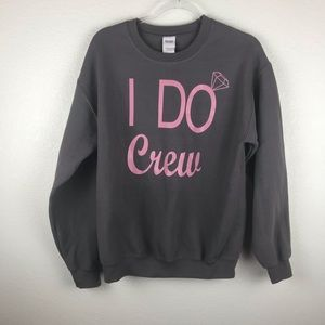 I Do Crew sweatshirt grey and mauve in size M.